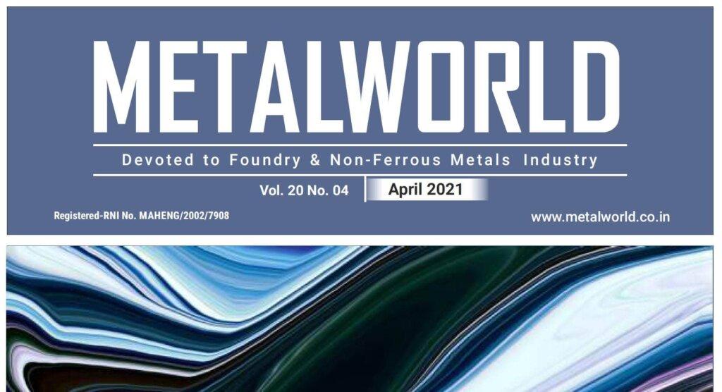 """MELTING 4.0"" in METAL WORLD April 2021"